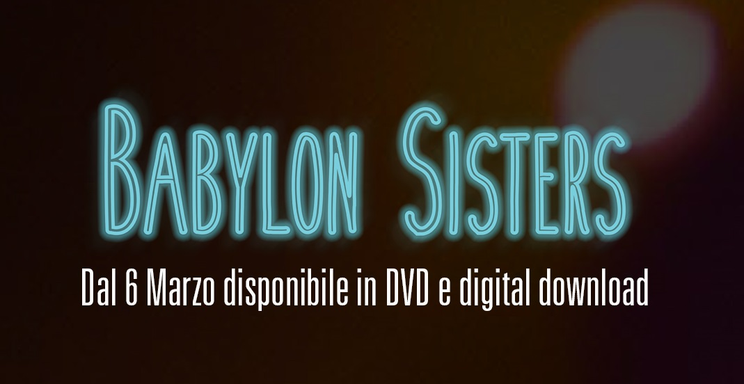 """Babylon Sisters"" disponibile in digital download"