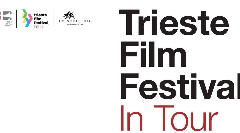 Riparte Trieste Film Festival in Tour