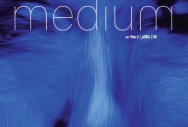 Medium di Laura Cini, al cinema dal 2 luglio