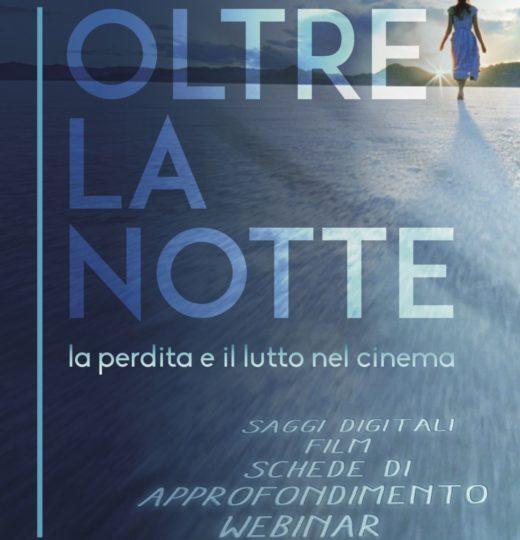 Oltre la notte – La perdita e il lutto nel cinema